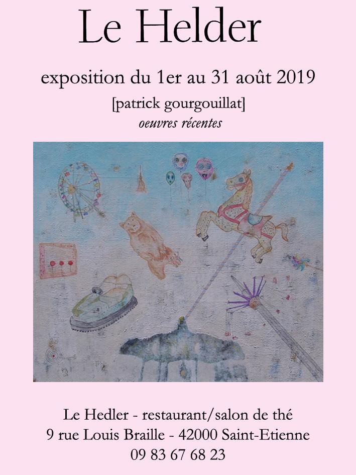 Exposition août 2019 au Hedler à Saint-Etienne - patrick gourgouillat