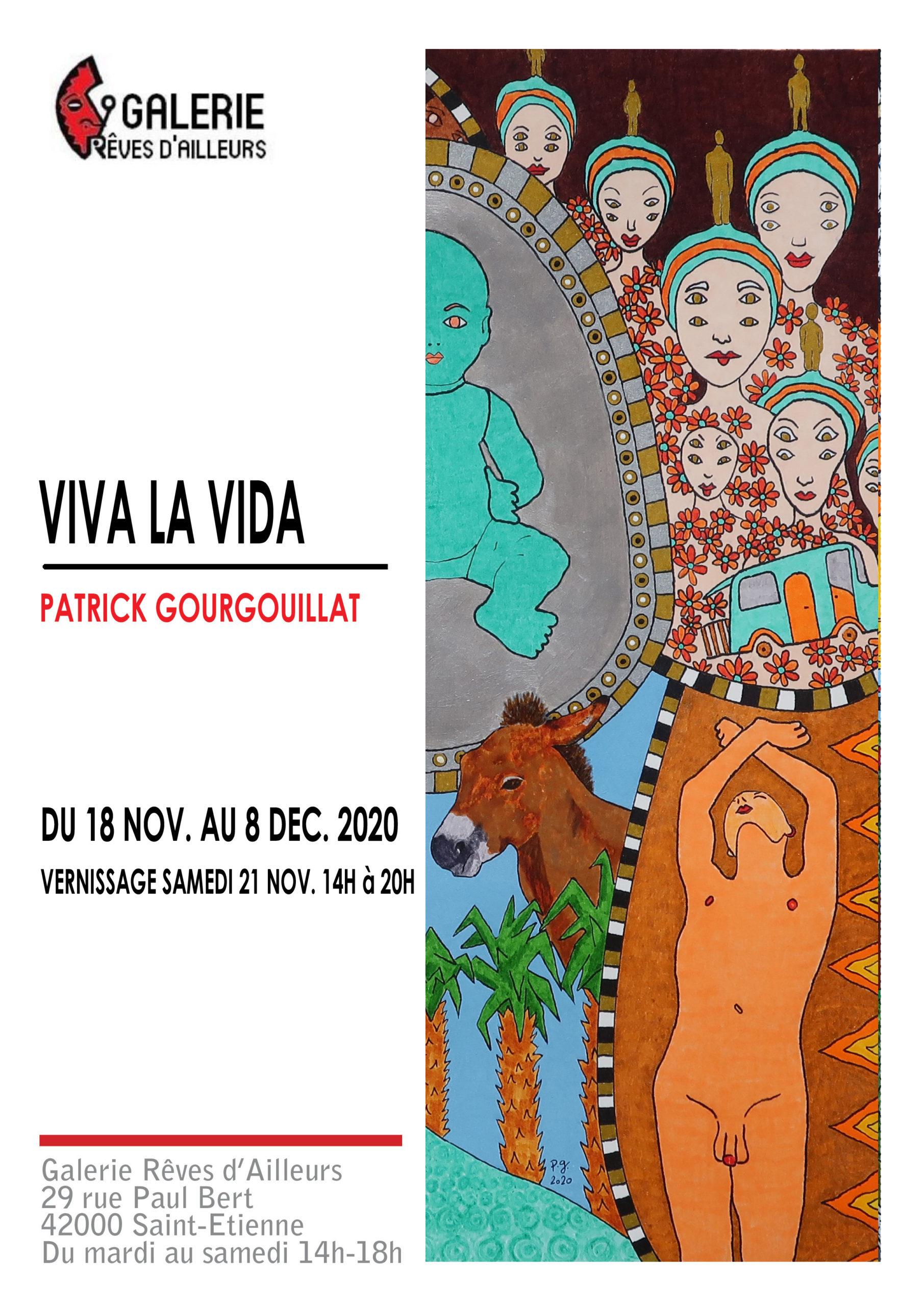 "Exposition ""Viva La Vida"" Patrick Gourgouillat Galerie Rêves d'Ailleurs"