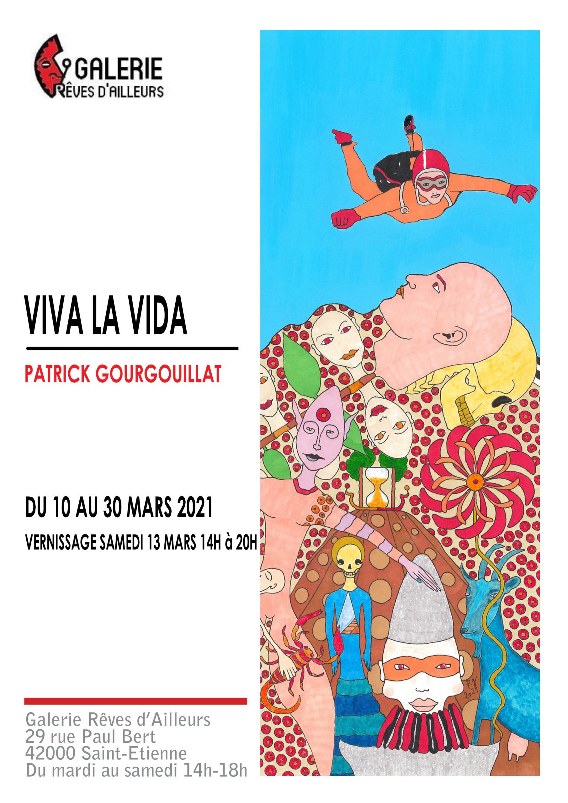Patrick Gourgouillat - Exposition Galerie Rêves d'Ailleurs - mars 2021